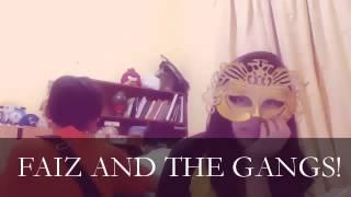 faiz and the gangs