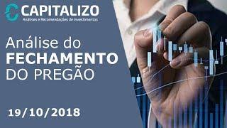 Análise do Fechamento do Pregão 19/10/2018 - Destaques: Cesp (CESP6) +16,12% / Linx (LINX3) +28,21%