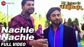 Nachle Nachle | My Friend
