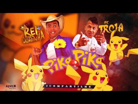 MC TROIA E REI DA CACIMBINHA PIKA PIKA MUSICA NOVA 2016