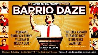 "LCP Presents ""BARRIO DAZE: A Solo Comedy by Adrian Villegas"" (Trailer)"