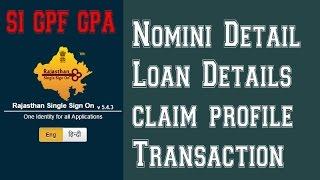 SSOId से SI GPF GPA की Nomini Detail, काटोती, ऋण, डेके   Fill Nominee  Detail, Loan Detail, Katothi