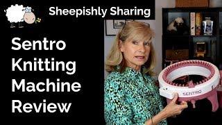 Sentro Knitting Machine Review