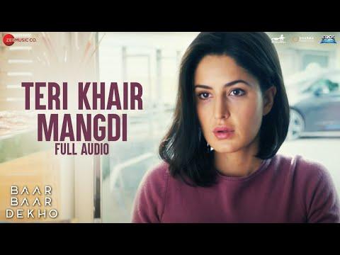 Xxx Mp4 Teri Khair Mangdi Full Audio Baar Baar Dekho Sidharth Malhotra Katrina Kaif Bilal Saeed 3gp Sex