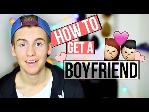 How To Get A Boyfriend!