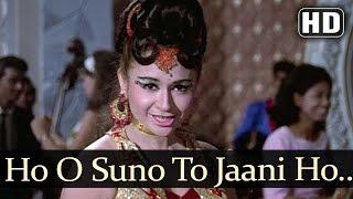 Ho O Suno To Jaani Ho O Meri Kahani - Ansoo Ban Gaye Phool Songs - Asha Bhosle