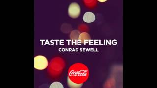 """Taste the Feeling"" by Conrad Sewell"