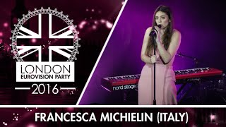 Francesca Michielin - No Degree of Separation (Italy)   LIVE   London Eurovision Party 2016