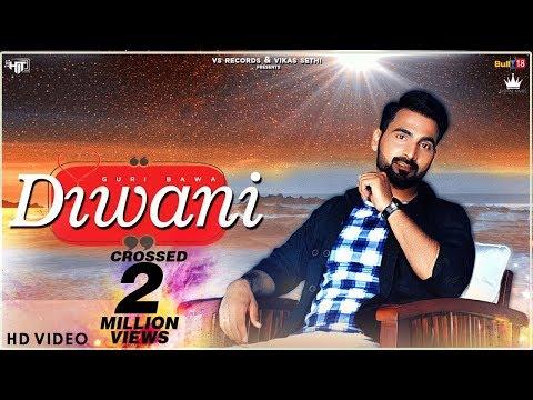Xxx Mp4 Diwani Official Video Guri Bawa Latest Punjabi Song 2018 VS Records 3gp Sex