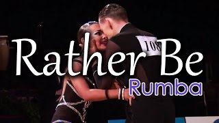 RUMBA | Dj Ice ft Lenna - Rather Be (25 BPM)