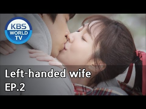 Xxx Mp4 Left Handed Wife 왼손잡이 아내 EP 2 ENG CHN 2019 01 10 3gp Sex