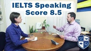 IELTS Speaking Score 8.5 with Native English Speaker subtitles