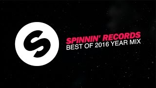 Spinnin' Records - Best Of 2016 Year Mix