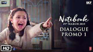 Notebook | Dialogue Promo 1: C For Saap | Pranutan Bahl | Zaheer Iqbal | 29th March 2019