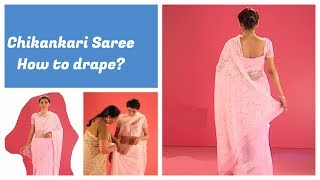 How to wear a Chikankari saree in normal style, India Videos