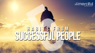 5 Powerful Habits of Successful People