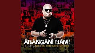 Abangani Bami (feat. Madanon, Duncan, Duma Ntando, Jaiva Zimnike)