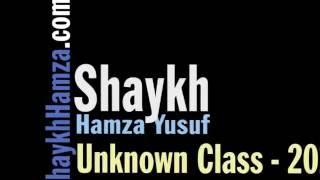 Unknown Class on Taqwa - Shaykh Hamza Yusuf (2013)