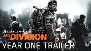 Tom Clancy's The Division - Year One Trailer [EUROPE]