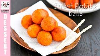 Sweet Potato Balls | Roti n Rice