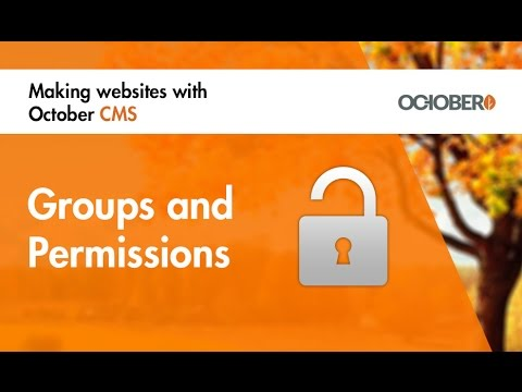 Making Websites With October CMS - Part 32 - Groups and Permissions