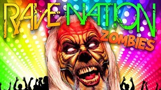 RaveNation Zombies  (COD Zombies Mod)