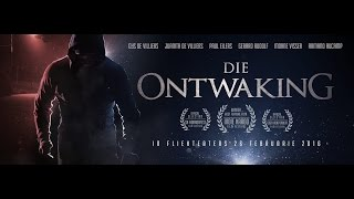 DIE ONTWAKING Official Teaser Trailer (HD) 2016
