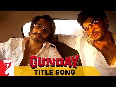 Xxx Mp4 Gunday Full Title Song Gunday Ranveer Singh Arjun Kapoor Sohail Sen 3gp Sex