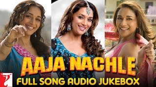 Aaja Nachle Audio Jukebox | Full Songs | Madhuri Dixit | Konkona Sen | Kunal Kapoor