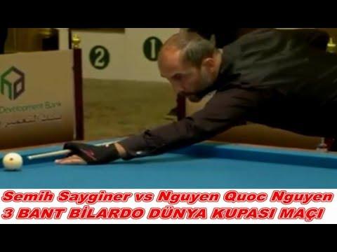 Semih Saygıner & Nguyen Quoc Nguyen 3 bant bilardo dünya kupası maçı