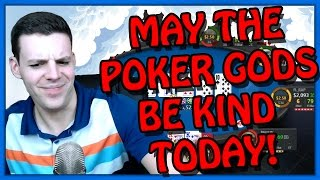 MAY THE POKER GODS BE KIND TODAY! (Mar. 5th Highlight)