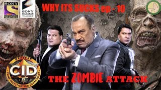 CID Sucks | Awesome Crime Show CID  |  Why it sucks ep - 10