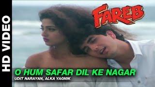 O Hum Safar Dil Ke Nagar - Fareb | Udit Narayan & Alka Yagnik | Faraaz Khan & Suman Ranganathan