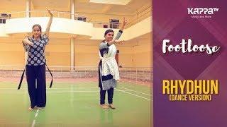 Rhydhun(Dance Version) - Melinda & Krishnapriya - Footloose - Kappa TV