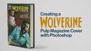 Creating a Wolverine Pulp Magazine Cover with Photoshop