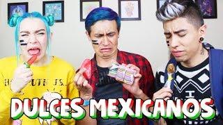 PROBANDO DULCES MEXICANOS 🍬 CON SOFIA CASTRO 🦄 Y JUANDA MC ❄️ | BOTONET