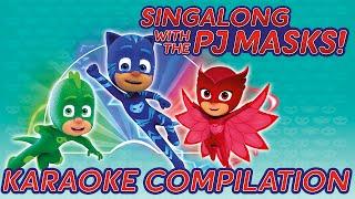 PJ Masks - ♪♪ Karaoke Compilation ♪♪ (new songs 2016)