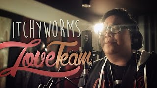 Tower Sessions OSE | Itchyworms - Love Team