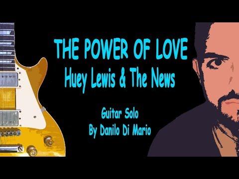Xxx Mp4 HOT SOLOS THE POWER OF LOVE Huey Lewis The News Danilo Di Mario Guitar Solo 3gp Sex