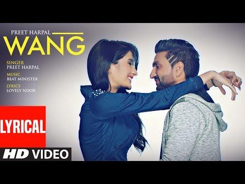 Xxx Mp4 WANG Preet Harpal Lyrical Video Song Punjabi Songs 2017 T Series Apna Punjab 3gp Sex