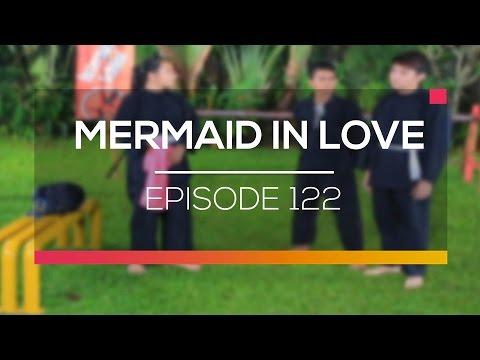 Mermaid In Love  - Episode 122