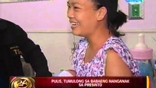 24Oras: Pulis, tumulong sa babaeng nanganak sa presinto