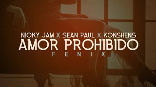 Nicky Jam - Amor Prohibido Feat. Sean Paul, Konshens (Audio)
