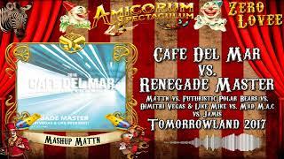 Cafe Del Mar vs. Renegade Master (MATTN Mashup)
