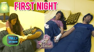 Watch: Suhani And Yuvraj's Suhagraat | Suhani Si Ek Ladki