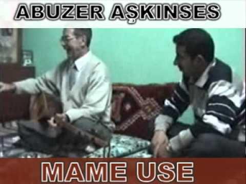 Dengbej ABUZER AŞKINSES MAME USE