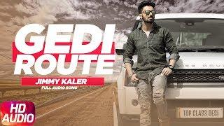 Gedi+Route+%7C+Audio+Song+%7C+Jimmy+Kaler+%7C+Latest+Punjabi+Song+2018+%7C+Speed+Records