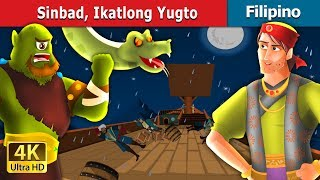 Sinbad Ikatlong Yugto | Kwentong Pambata | Filipino Fairy Tales