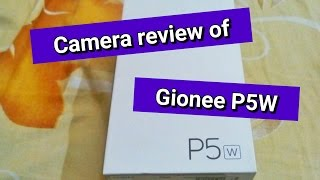 Gionee P5W Camera Review | Video and picture samples