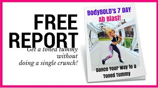 FREE WORKOUT! 7 Day Ab Blast - Dance Your Way to a Toned Tummy!